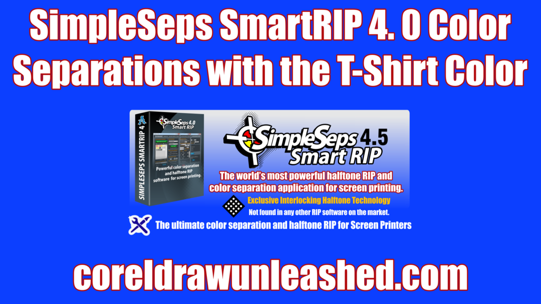 SimpleSeps SmartRIP 4. 0 Color Separations with the T-Shirt Color