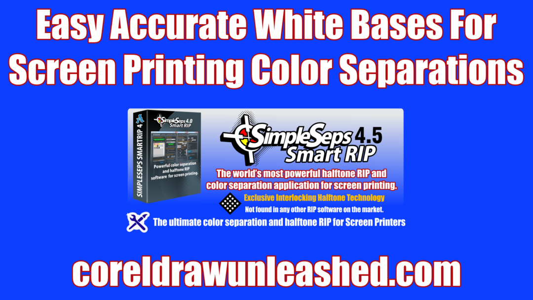 Easy Accurate White Bases For Screen Printing Color Separations